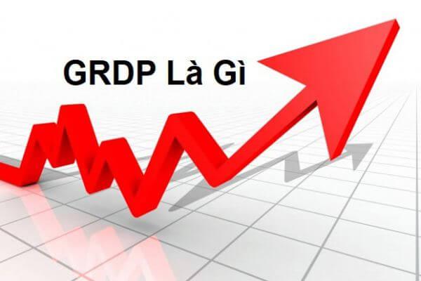 GRDP là gì? Cách tính tổng sản phẩm trên địa bàn GRDP