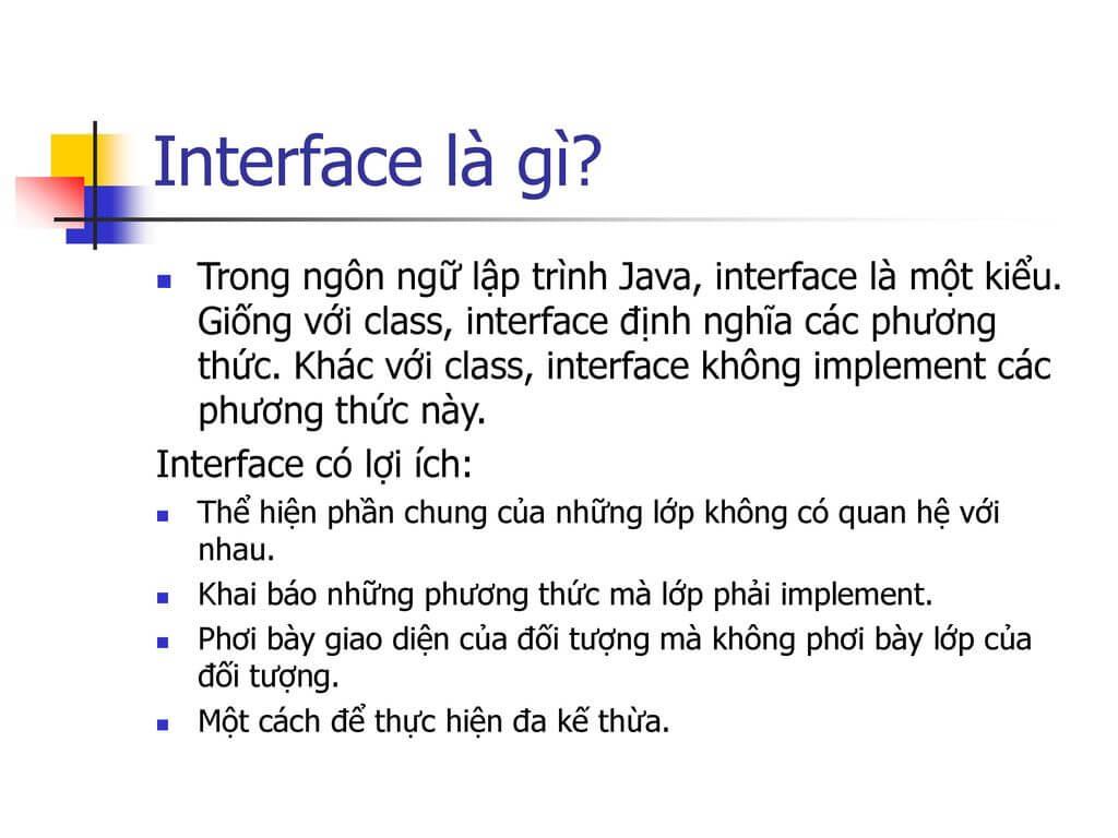 Interface là gì? Đặc điểm của Interface và khi nào thì nên dùng?