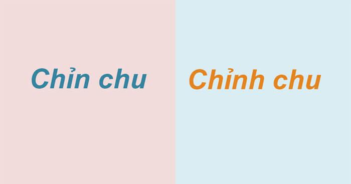 Chỉn chu hay chỉnh chu mới đúng chính tả Tiếng Việt
